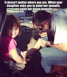 Oh man! The day i  become a dad to a little girl my life will be on a whole 'nother level