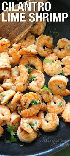 """6 minutes to skinny - Cilantro and lime make this simple shrimp dish outstanding – and it takes just minutes to make! - Watch this Unusual Presentation for the Amazing to Skinny"""" Secret of a California Working Mom Lime Shrimp Recipes, Fish Recipes, Seafood Recipes, Paleo Recipes, Cooking Recipes, Cilantro Shrimp, Shrimp Tacos, Costco Cilantro Lime Shrimp Recipe, Recipies"""