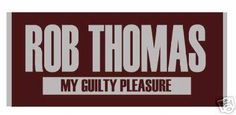 Rob Thomas chocolate ... hello! -  better than birthday cake!!