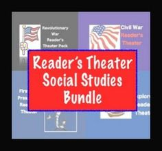 Social Studies Reader's Theater Bundle Get all of my social studies based reader's theaters and save moolah! Topics include events leading to the Revolutionary and Civil Wars, early explorers, and the first five presidents.