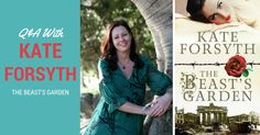 Kate Forsyth Discusses Her Latest Book, The Beast's Garden