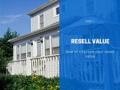 How to improve your resell value - Part 2 Improve Yourself, Multi Story Building, Told You So, Articles, Outdoor Decor, Inspiration, Things To Sell, Ideas, Home Decor