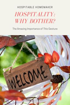 The Importance of Being Hospitable -- Part 2 in the Hindrances to Hospitality Series #HospitableHomemaker #Hospitality #Christianity #Christianliving