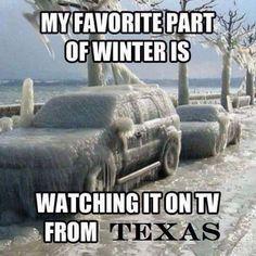 "55 Funny Winter Memes - ""My favorite part of winter is watching it on TV from California. California Winter, California Love, Southern California, California Living, California Travel, Chula Vista, Hahaha Joker, Arizona Winter, San Diego"