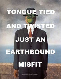 pinkfloydart: Learning to Fly - Pink Floyd / Son of Man - René Magritte Pink Floyd Quotes, Pink Floyd Lyrics, Pink Floyd Art, Pink Lyrics, Pink Floyd Album Covers, Pink Floyd Albums, I Love Music, Music Is Life, Good Music