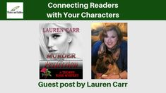 Connecting Readers with Your Characters, Guest post by Lauren Carr Authors, Writers, Connection, Characters, Movie Posters, Film Poster, Sign Writer, Popcorn Posters, Author