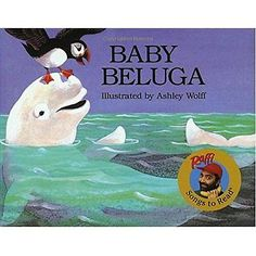 Baby beluga (raffi songs to #read) #raffi/ wolff, #ashley (illustrator),  View more on the LINK: http://www.zeppy.io/product/gb/2/162157307805/
