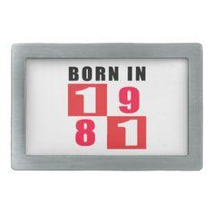 Born In 1981 Rectangular Belt Buckle