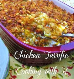Cooking with K: Chicken Terrific {This is not your typical casserole...the ingredients might surprise you!}