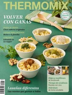 Thermomix magazine nº 95 [septiembre by Ada Wong - issuu Magazine Thermomix, Vitamix Recipes, Tasty, Yummy Food, Time To Eat, Recipe Using, Allrecipes, Make It Simple, Slow Cooker