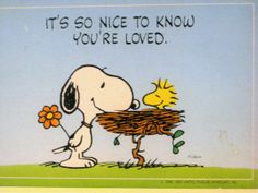 Snoopy and Woodstock! It sure is indeed ! It's always nice to know we are special to someone ^_^ ♥
