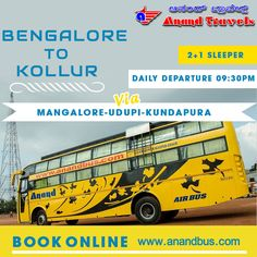 Daily service from Bangalore to Kollur ( Mookambika) Via Mangalore , Udupi , Kundapura , Book Online Tickets at get flat 5% of on bus tickets.  http://www.anandbus.com/e-bookings/16/Bangalore/1870/Kollur/  #Mangalore #Bangalore #Udupi #Kollur  #Bus
