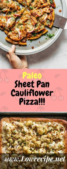 Paleo Sheet Pan Cauliflower Pizza!!! - Low Recipe