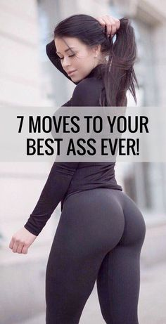 7 exercises to perfectly round and lifted butt.