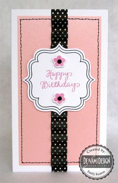 DeNami Sweet Washi Tape Birthday card by @Emily Keaton