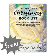The Annotated Christmas Book List for Families by Character Ink