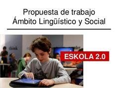Propuesta de trabajo para la escuela 2.0 by Ana Basterra, via Slideshare
