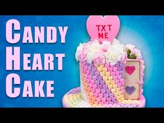 Giant Conversation Heart Cake for Valentine's Day ~ Cookies, Cupcakes, and Cardio