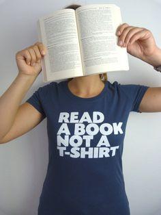 read a book not a shirt organic girl shirt by ilovemixtapes, €19.90
