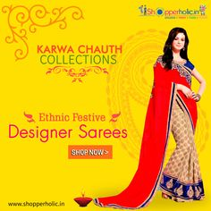 Karwa Chauth Collections: Shop Ethnic Festive Designer Sarees..  https://www.shopperholic.in/ #saree #karva_chauth #offers #discounts #latest_trends #shopping #online_shopping #shop Shop Now!