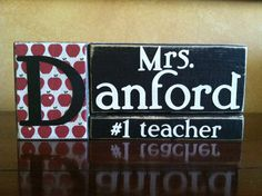 Personalized Wood Teacher Gift - Name block makes the perfect teacher gift for the end of the school year. $18.00, via Etsy.