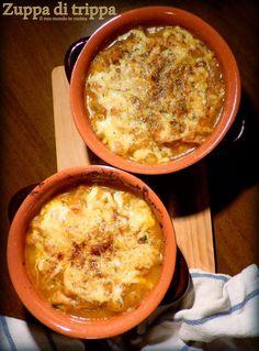 Il mio mondo in cucina: Zuppa gratinata di TRIPPA, CECI e cavolo