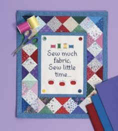 Sew Much Fabric Quilt Decor