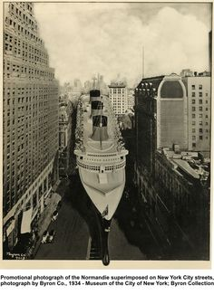 NYC. Promotional photograph of the Normandie superimposed on New York City streets, photograph by Byron Co., 1934 - Museum of the City of New York; Byron Collection