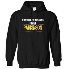I am a PARKINSON - cheap t shirts #tshirt design #moda sweater