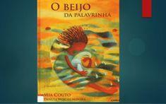 O beijo da palavrinha 2 mia couto by Maria Ferreira via slideshare