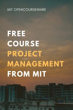 Project Management Free course materials from MIT Online Courses Open Learning Classroom Resources Free College Courses, College Classes, Free Courses, Project Management Free, Management Tips, Importance Of Time Management, Best Online Courses, Public, Online College