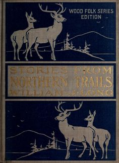 Stories from Northern trails
