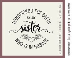 Handpicked for Earth by my Sister - SVG Studio3 DXF EPS png - baby cutfile design - for Cricut and Silhouette Cameo - clean cutting files by CleanCutCreative on Etsy