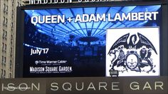 QUEEN + ADAM LAMBERT TOUR - Madison Square Garden Marquee NYC Promo for 17 July concert.
