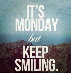 Hello every one Smile please smile  You will fill fresh on all days of the week if you smile on ‪#‎Monday‬