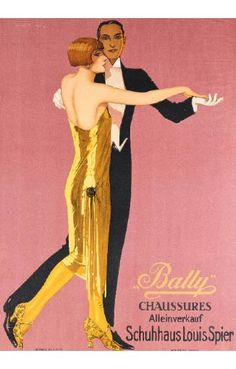 """""""Time for a bit of glitz. Who wouldn't want to dance the night away draped in gold? Vintage Branding, Vintage Ads, Vintage Posters, Vintage Designs, 1920s Advertisements, Retro Advertising, Bally Poster, Fürstentum Liechtenstein, Art Deco Posters"""