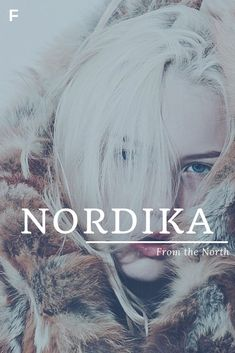 Nordika meaning From the North German names N baby girl names N baby names femal. - Baby Showers Nordika meaning From the North German names N baby girl names N baby names femal Female Character Names, Female Names, Unisex Baby Names, Baby Girl Names, Pretty Names, Cool Names, Baby Name Book, Feminine Names, Writing Tips