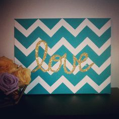 I LOVE THIS. all you need is glue, glitter, acrylic paint, a ruler and a canvas. AND you can do any word. :D