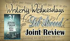 Tasha's Thinkings: Guest - Deb Atwood - Joint Review of A Tale of Two Sisters - For #WriterlyWednesdays 33 I have the lovely Deb Atwood on my blog. She definitely knows her ghost stories and she had the wonderful suggestion that we jointly review A Tale of Two Sisters - a psychological, ghostly Korean film. It was so much fun. Check out the link to see the results.