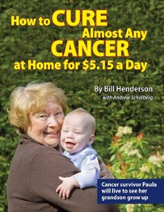How to Cure Almost Any Cancer at Home for ...