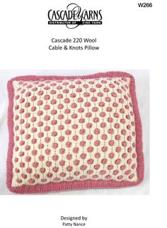Cables & Knots Pillow in Cascade 220 - W266