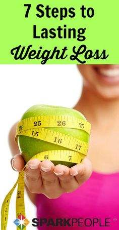 Lose weight and keep it off for good with this 7-step plan! (Don't worry--it's SUPER easy to follow!) | via @SparkPeople #weightloss #diet #nutrition