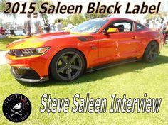 2015 Saleen Black Label Mustang Steve Saleen Interview Ponies at the Pik...
