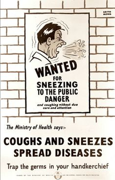 Coughs And Sneezes Spread Diseases Poster Print By Mary Evans Picture Library/Onslow Auctions Limited X Fine Art Prints, Framed Prints, Canvas Prints, Vintage Ads, Vintage Posters, Health Ministry, Medical History, Thats The Way, Funny Images