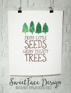 INSTANT DOWNLOAD/ From Little Seeds Grow Mighty Trees printable art file/ boy room/ rustic nursery decor/ camping art/ woodland pine trees