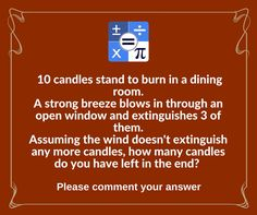 Comment the numbers of left candles in the end. Install : https://goo.gl/ndPHST