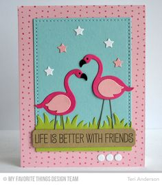 Card by Teri Anderson (050315) [My Favorite Things (dies) Die-Namics Blueprints 25, Cross-Stitch Rectangle STAX, Grassy Edges, LLD Flamingo; (stamps) BG Myriad Dot Background, LLD Tickled Pink]