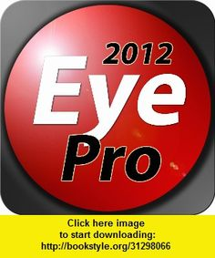 Eye Pro 2012, iphone, ipad, ipod touch, itouch, itunes, appstore, torrent, downloads, rapidshare, megaupload, fileserve