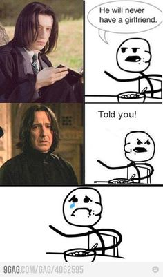 waaaah. Snape snape snape. :(((