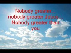 Vashawn Mitchell  - Nobody Greater With Lyrics NoBody is Greater Than YOU. . . . BLK9/MuMaYaMuMa  9-9-2013 = 6 DAYS OF CREATION. . . .  NOW REST @6:14 P.M.  ASHE - I AM.